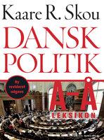 Dansk politik A-Å - Kaare R. Skou