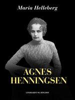 Agnes Henningsen - Maria Helleberg