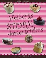 Heibergs store dessertcirkus - Morten Heiberg