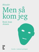 Men så kom jeg - René Jean Jensen