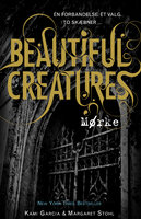Beautiful Creatures 2 - Mørke - Margaret Stohl, Kami Garcia