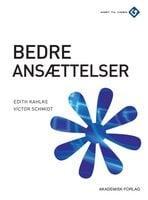 Bedre ansættelser - Victor Schmidt,Edith Kahlke