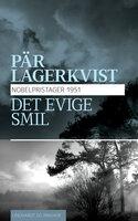Det evige smil - Pär Lagerkvist