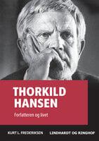 Thorkild Hansen - Kurt L. Frederiksen