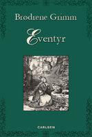 Eventyr - Brdr. Grimm