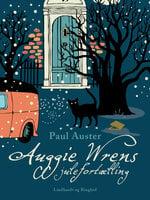 Auggie Wrens julefortælling - Paul Auster
