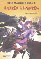 Den magiske falk 2: Falken i lænker - Peter Gotthardt