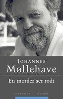 En morder ser rødt - Johannes Møllehave