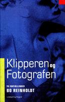 Klipperen og fotografen - Bo Reinholdt