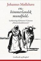 En himmerlandsk mundfuld - Johannes Møllehave