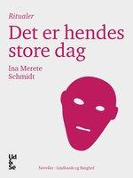 Det er hendes store dag - Ina Merete Schmidt