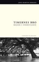 Timernes bro - Jens-Martin Eriksen