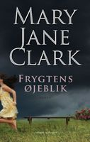 Frygtens øjeblik - Mary Jane Clark