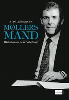 Møllers mand. Historien om Jess Søderberg - Stig Andersen