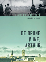 De brune øjne, Arthur - Hanne Richardt-Beck