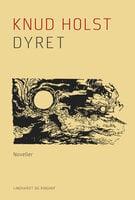 Dyret - Knud Holst