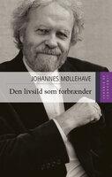 Den livsild som forbrænder - Johannes Møllehave