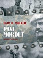 Pavemordet - Lars Reinhardt Møller