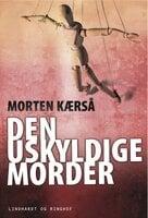 Den uskyldige morder - Morten Kærså
