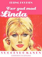Vær god mod Linda - Erling Poulsen