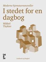 I stedet for en dagbog - Mikkel Thykier