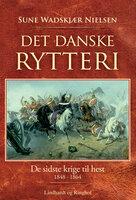 Det danske rytteri - Sune Wadskjær Nielsen