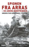 Spionen fra Arras - og andre beretninger - Diverse forfattere