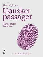 Uønsket passager - Hanne Marie Svendsen