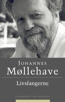 Livsfangerne - Johannes Møllehave