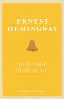 Hvem ringer klokkerne for - Ernest Hemingway