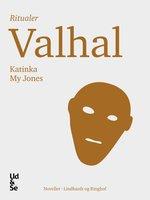 Valhal - Katinka My Jones