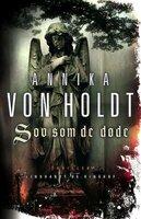 Sov som de døde - Annika von Holdt