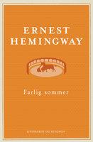 Farlig sommer - Ernest Hemingway