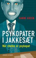 Psykopater i jakkesæt - Sanne Udsen