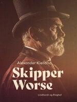 Skipper Worse - Alexander Kielland
