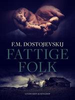 Fattige Folk - Fjodor Dostojevskij