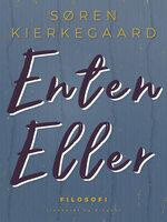 Enten-Eller - Søren Kierkegaard