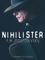 Nihilister - Fjodor Dostojevskij