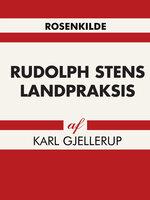 Rudolph Stens landpraksis - Karl Gjellerup
