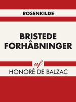 Bristede forhåbninger - Honoré de Balzac