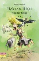 Heksen Hissi #1: Hissi får hikke - Peter Gotthardt