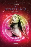 The Secret Circle #3: Kraften - L.J. Smith
