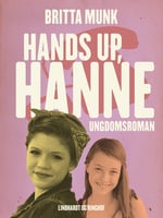 Hands up, Hanne - Britta Munk