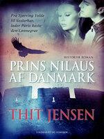 Prins Nilaus af Danmark - Thit Jensen