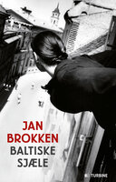 Baltiske sjæle - Jan Brokken