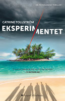 Eksperimentet - Catrine Tollström