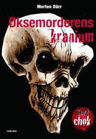 Øksemorderens kranium - Morten Dür