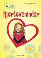 K for Klara 1: Hjerteveninder - Line Kyed Knudsen