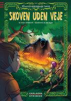 Elverdronningens børn 2: Skoven uden veje - Peter Gotthardt