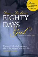 Eighty Days – Gul - Vina Jackson
